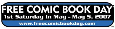 Free Comic Book Day - May 5th, 2007
