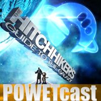 Hitchhiker�s Guide to the Galaxy POWETcast