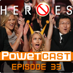 Powetcast 33: No More Heroes