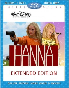 Hanna Extended Edition Blu-Ray Cover (Hannah Montana Prequel)