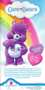 Care Bears coming 2012 - All new CGI series - AG Properties flyer