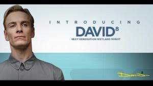 David 8 from Prometheus