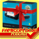 Famicom Dojo Podcast 65: Wii U Be Mine
