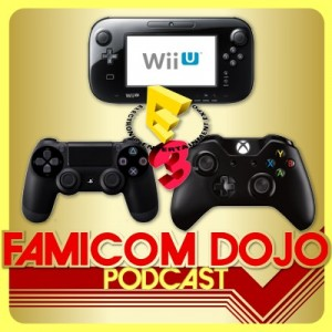 Famicom Dojo Pocast 77: To E3 or Not to E3 (2013)