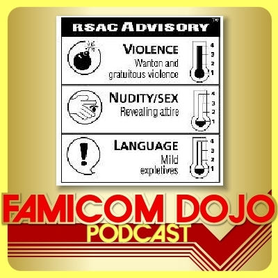 Famicom Dojo Podcast 88: Video Game Ratings Are Useless