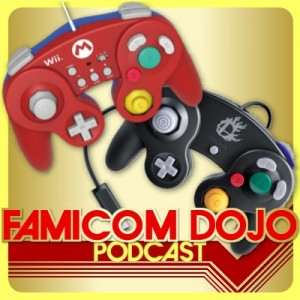 Famicom Dojo Podcast 111: First World Problems